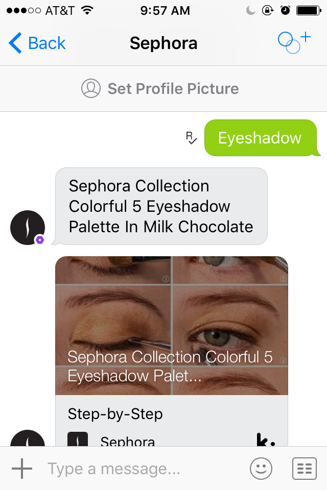 The Sephora messenger bot helps our shopper find eyeshadow.