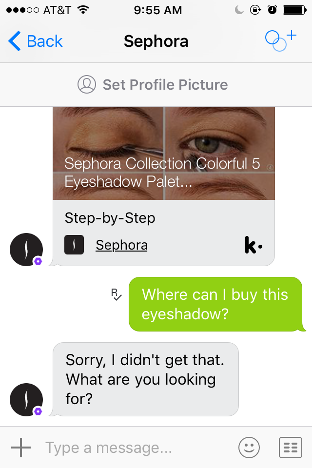 The Sephora messenger bot makes some great eyeshadow recommendations.